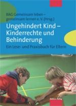 """Buch """"Ungehindert Kind - Kinderrechte und Behinderung"""""""